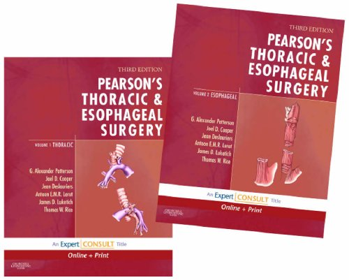 Pearson's Thoracic and Esophageal Surgery: Expert Consult: G. Alexander Patterson