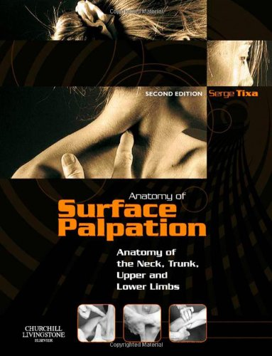 9780443068751: Atlas of Surface Palpation: Anatomy of the Neck, Trunk, Upper and Lower Limbs, 2e (Netter Basic Science)