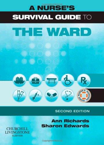 9780443068973: A Nurse's Survival Guide to the Ward, 2e