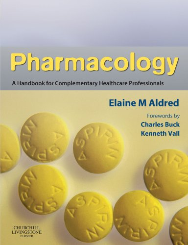 9780443068980: Pharmacology: A Handbook for Complementary Healthcare Professionals, 1e