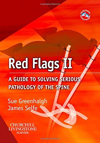 9780443069147: Red Flags II: A guide to solving serious pathology of the spine, 1e (Physiotherapy Pocketbooks)