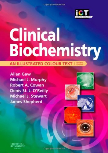 9780443069321: Clinical Biochemistry: An Illustrated Colour Text, 4e