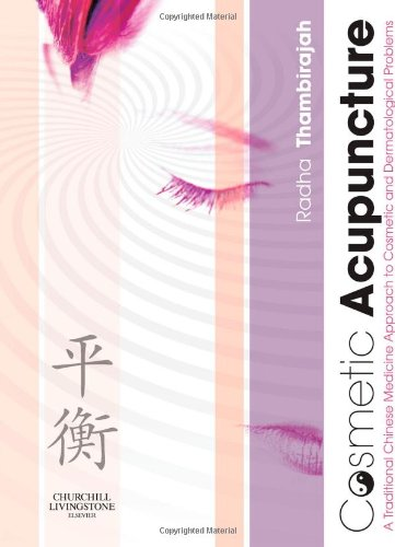 9780443069543: Cosmetic Acupuncture: A TCM Approach to Cosmetic and Dermatological Problems (Black & White)