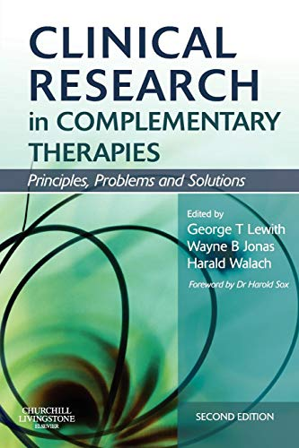 9780443069567: Clinical Research in Complementary Therapies: Principles, Problems and Solutions, 2e