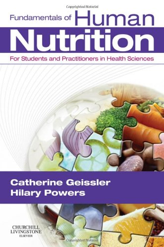 9780443069727: Fundamentals of Human Nutrition: for Students and Practitioners in the Health Sciences