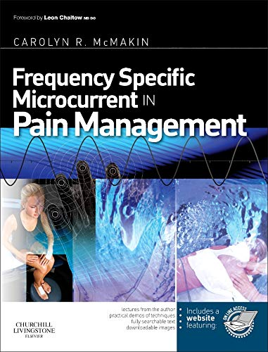 9780443069765: Frequency Specific Microcurrent in Pain Management, 1e