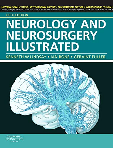 Neurology and Neurosurgery Illustrated: Lindsay, Kenneth W.,