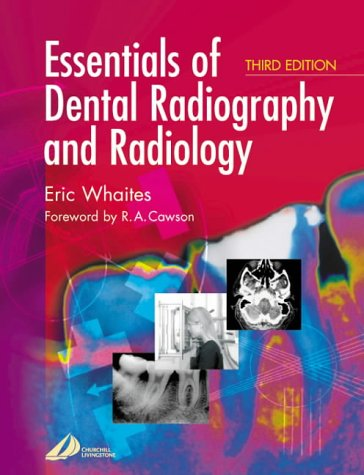 9780443070273: Essentials of Dental Radiography and Radiology, 3e
