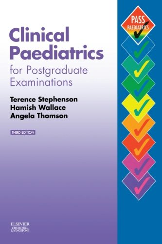 9780443070419: Clinical Paediatrics for Postgraduate Examinations, 3e (MRCPCH Study Guides)