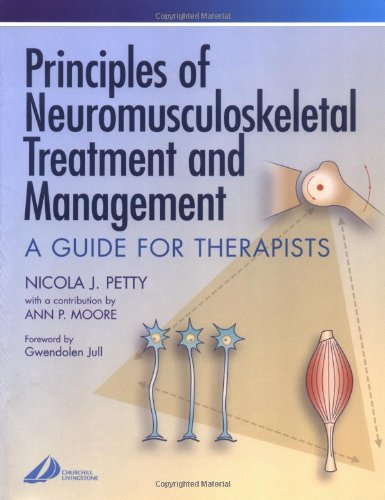 9780443070624: Principles of Neuromusculoskeletal Treatment and Management: A Guide for Therapists (Physiotherapy Essentials)