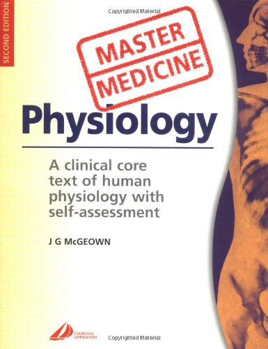 9780443070969: Master Medicine: Physiology: A core text of human physiology with self-assessment, 2e