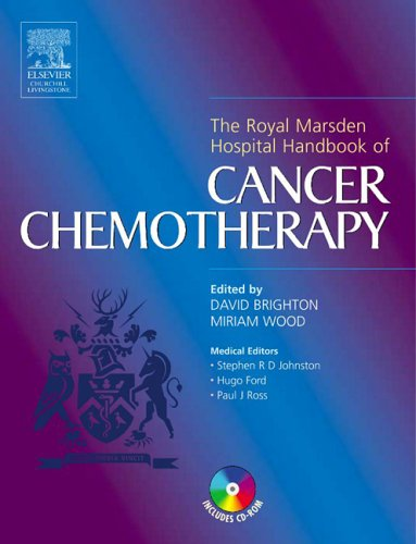 9780443071010: Royal Marsden Hospital Handbook of Cancer Chemotherapy: A Guide for the Mulitdisciplinary Team, 1e