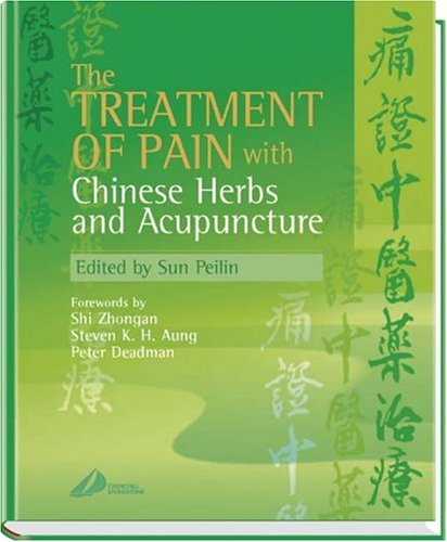 9780443071270: The Treatment of Pain with Chinese Herbs and Acupuncture