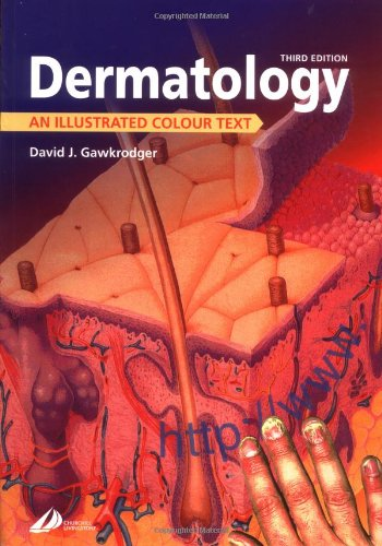 9780443071409: Dermatology: An Illustrated Colour Text, 3e