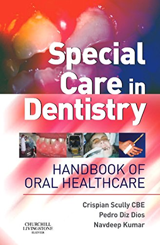 9780443071515: Special Care in Dentistry: Handbook of Oral Healthcare, 1e