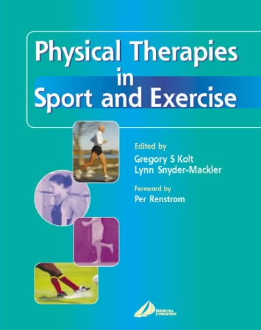 9780443071546: Physical Therapies in Sports and Exercise
