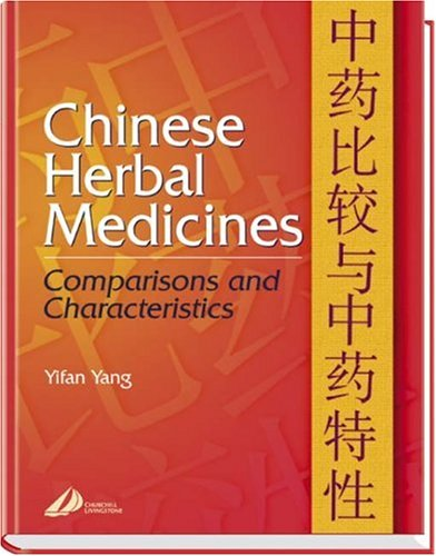 9780443071669: Chinese Herbal Medicines: Comparisons and Characteristics