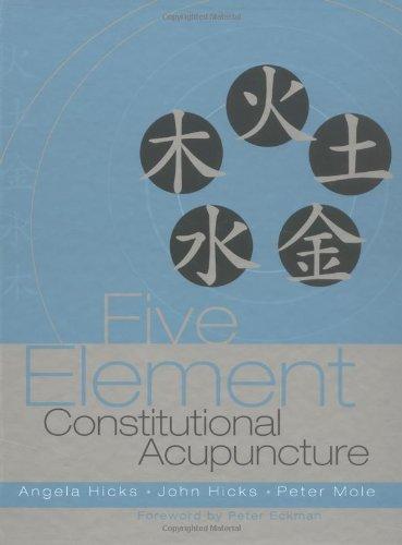 9780443071706: Five Element Constitutional Acupuncture