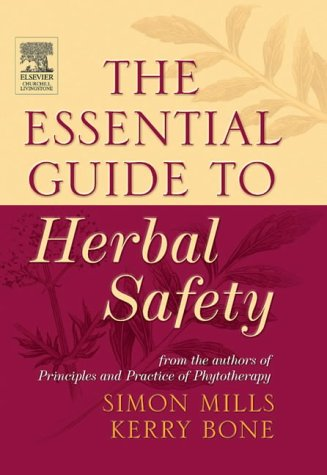 9780443071713: The Essential Guide to Herbal Safety