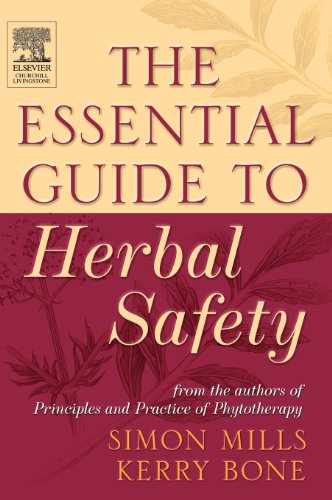 The Essential Guide to Herbal Safety: Simon Mills, Kerry
