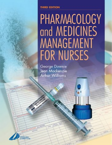 9780443071768: Pharmacology and Medicines Management for Nurses, 3e