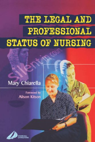9780443071911: The Legal and Professional Status of Nursing, 1e