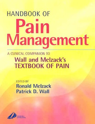 9780443072017: Handbook of Pain Management: A Clinical Companion to Textbook of Pain, 1e