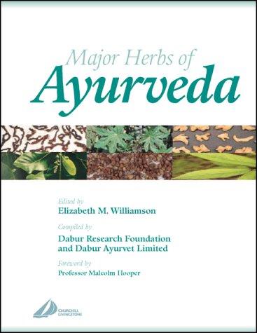 9780443072031: Major Herbs of Ayurveda, 1e