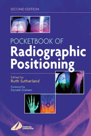 9780443072109: Pocketbook of  Radiographic Positioning