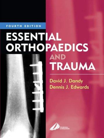 9780443072130: Essential Orthopaedics and Trauma