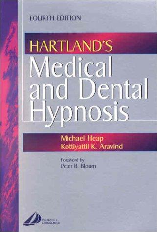 9780443072178: Hartland's Medical and Dental Hypnosis, 4e