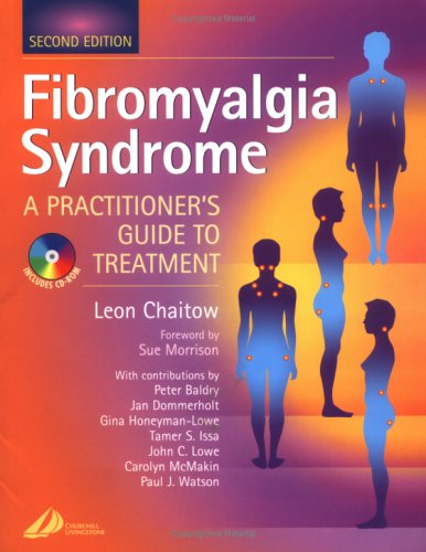 Fibromyalgia Syndrome : A Practitioner's Guide to: Leon Chaitow