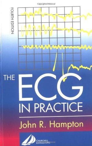 9780443072505: The ECG in Practice