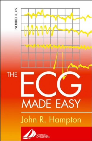 9780443072529: The ECG Made Easy