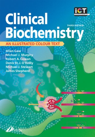 9780443072697: Clinical Biochemistry: An Illustrated Colour Text