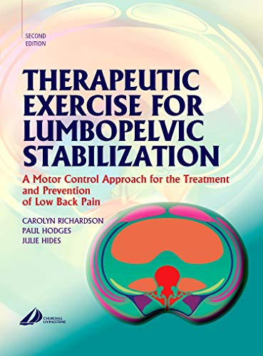 9780443072932: Therapeutic Exercise for Lumbopelvic Stabilization: A Motor Control Approach for the Treatment and Prevention of Low Back Pain, 2e