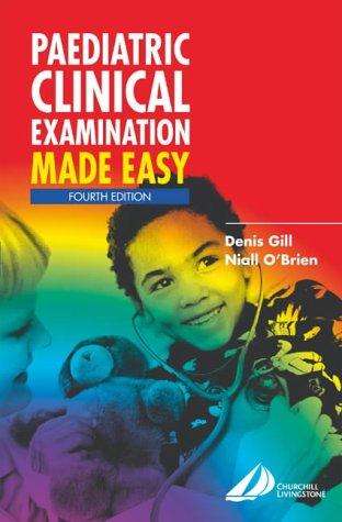 9780443073175: Paediatric Clinical Examination Made Easy, 4e