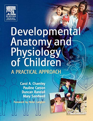 9780443073410: Developmental Anatomy and Physiology of Children: A Practical Approach, 1e