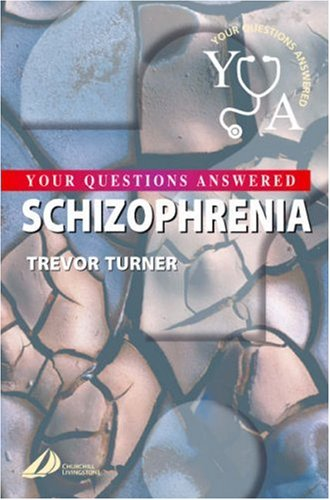 9780443073472: Schizophrenia: Your Questions Answered