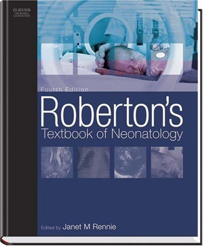 9780443073557: Roberton's Textbook of Neonatology