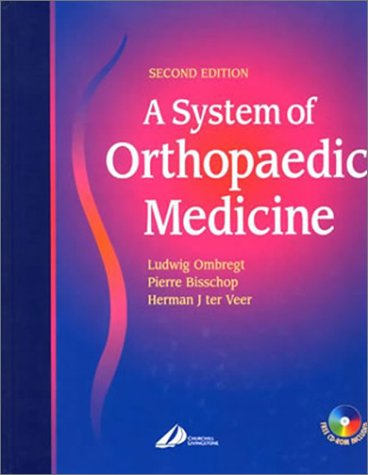 9780443073700: A System of Orthopaedic Medicine