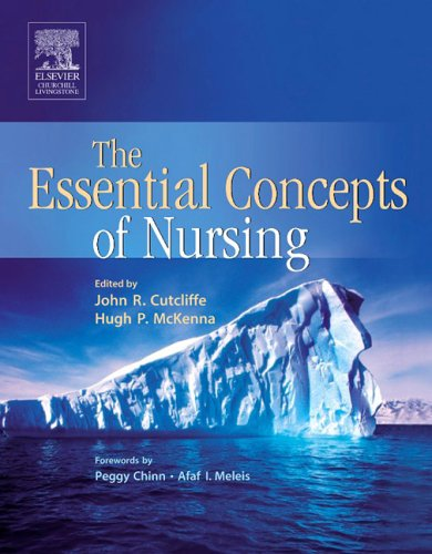 9780443073724: The Essential Concepts of Nursing: A Critical Review