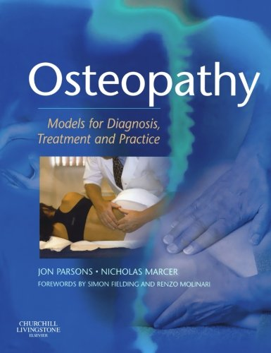 9780443073953: Osteopathy: Models for Diagnosis, Treatment and Practice, 1e