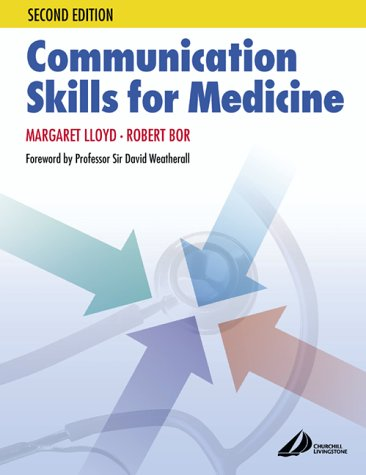 9780443074110: Communication Skills in Medicine, 2e