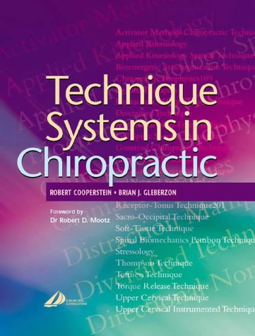 9780443074134: Technique Systems in Chiropractic, 1e