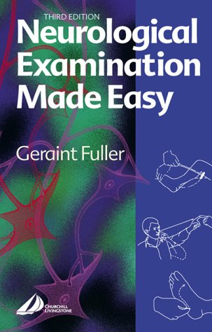 9780443074202: Neurological Examination Made Easy