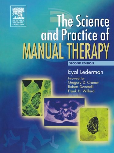 9780443074325: The Science & Practice of Manual Therapy, 2e: Physiology Neurology and Psychology