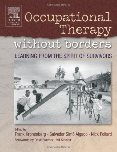 9780443074400: Occupational Therapy Without Borders - Volume 1: Learning From The Spirit of Survivors, 1e (Occupational Therapy Essentials)