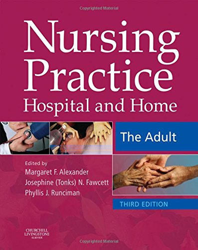 9780443074578: Nursing Practice: Hospital and Home -- The Adult, 3e