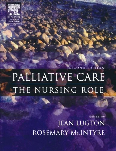 9780443074585: Palliative Care: The Nursing Role